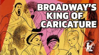 """The Hirschfeld Century: The Art of Al Hirschfeld"" with David Leopold (and guests)"