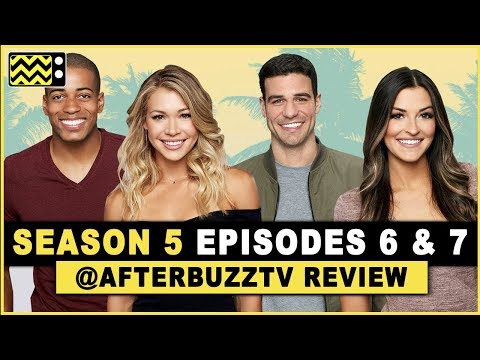 Bachelor In Paradise Season 5 Episodes 6 & 7 Review & After Show