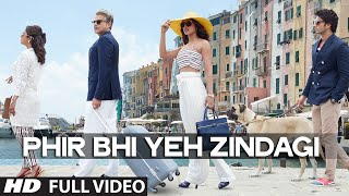'Phir Bhi Yeh Zindagi' Full VIDEO Song | Dil Dhadakne Do | T-Series