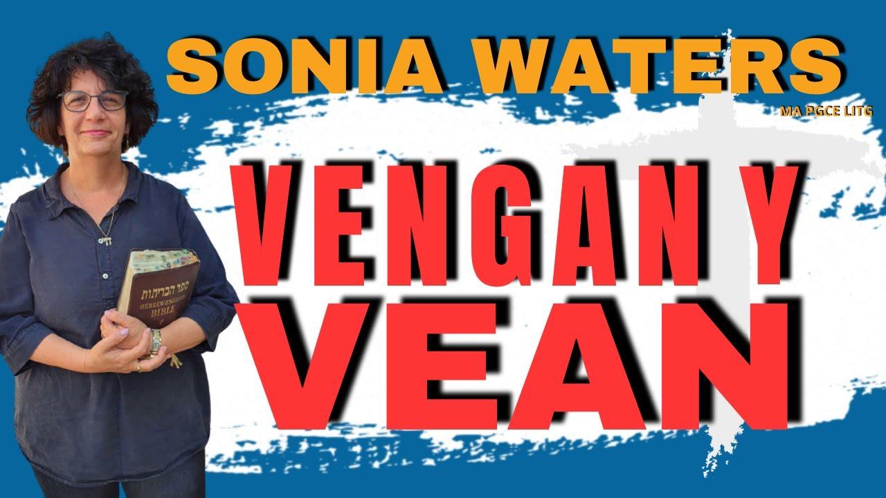 🔴 SONIA WATERS - VENGAN Y VEAN #soniawaters #israel #judiosmesianicos #profeciasbiblicas