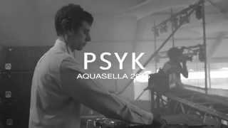 PSYK - Aquasella 19ª Edición - (21, 22 y 23 Agosto 2015) - www.aquasella.com
