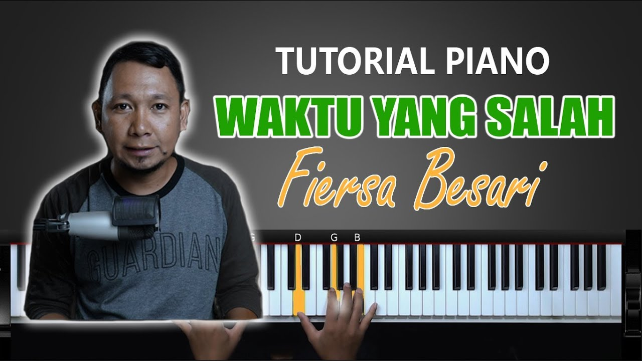 Part 2 Chord Mengiringi Waktu Yang Salah Improvisasi Fiersa Besari Belajar Piano Keyboard Youtube