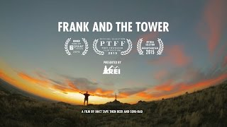 REI Presents: Frank and the Tower