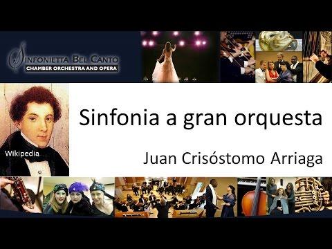 Arriaga - Sinfonia a gran orquesta - Sinfonietta Bel Canto