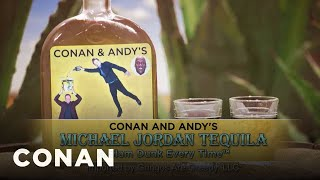 Introducing: Conan & Andy's Michael Jordan Tequila - CONAN on TBS