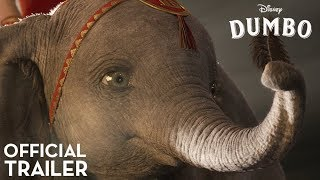 Dumbo Official Trailer...