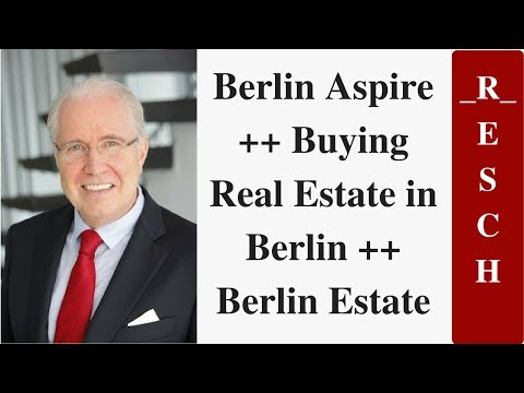 Berlin Aspire ++ Buying Real Estate in Berlin ++ Berlin Estate