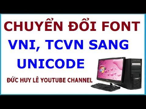 Chuyển đổi cùng lúc font VNI, TCVN sang Unicode