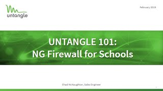 Untangle 101: NG Firewall for Schools