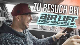 JP Performance - Zu Besuch bei... | Air Lift Performance | Tag 1 Teil 2