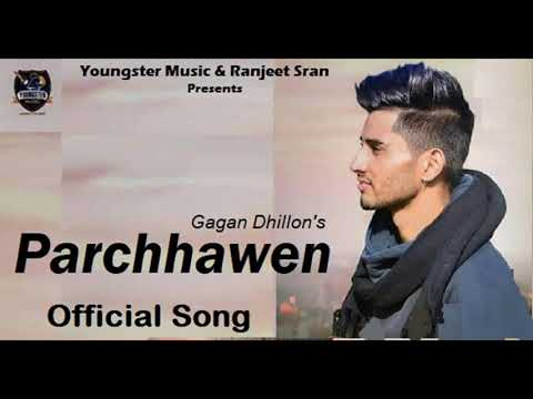 parchhawen-(full-song)-gagan-dhillon-|-new-punjabi-songs-2019-|-latest-songs-2019-|-youngster-music