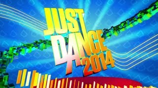 Just Dance 2014 | Song List | August 25