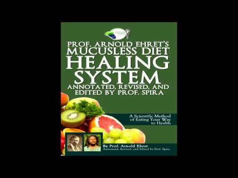 Mucusless Diet Healing System pt 1