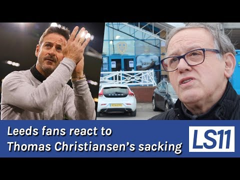 LS11 | Leeds fans react to Thomas Christiansen's sacking