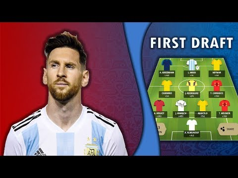 MY FIRST DRAFT  WORLD CUP TASY FOOTBALL 2018!