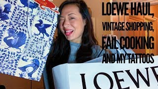 Loewe Haul, Vintage Shopping, Fail Cooking and My Tattoos | wenwen stokes
