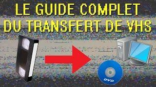 Le guide complet du transfert de VHS