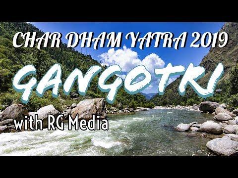 Char Dham Yatra   Gangotri 2019   Dham 2 Of 4