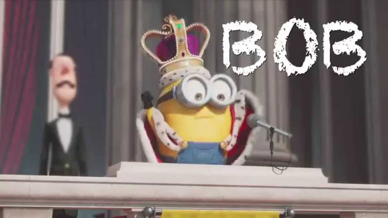 King Bob   Minions Movie   YouTube