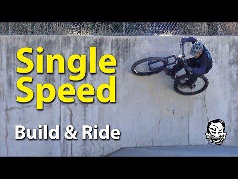 Why Single-speed Mountain Bikes are Crazy Fun - Build & Ride