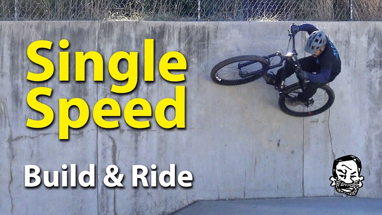 1a214029664 Why Single-speed Mountain Bikes are Crazy Fun - Build & Ride - YouTube