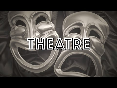 History of Theatre | Ancient Greece to Modern Day