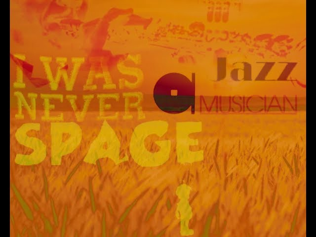 spage - I was never a jazzmusicant