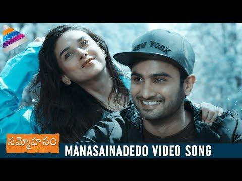 Manasainadedo Video Song | Sammohanam Video Songs | Aditi Rao Hydari | Sudheer Babu |#Sammohanam