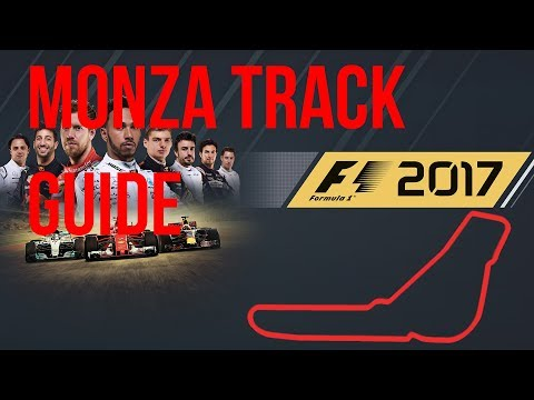 Italian GP (F1 2017 game) : A guided tour of Monza (Hints and Tips)