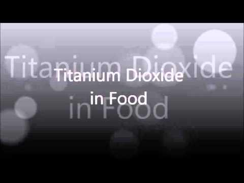 Titanium Dioxide in Food