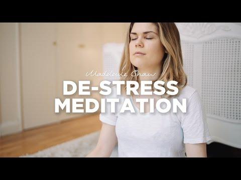 De-Stress Meditation | Madeleine Shaw