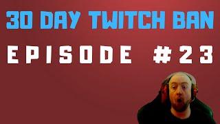 STARCRAFT 2 GAMEPLAY | 30 DAY TWITCH BAN EPISODE #23