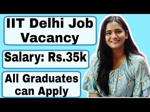 Nov 2020 Job Vacancy for all streams in India   IIT Delhi Assistant Recruitment for Fresher Graduate