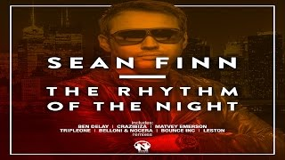 Sean Finn -The Rhythm Of The Night (Ben Delay Remix Video Edit)
