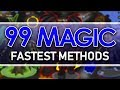 11 Fast Ways to level 99 Magic (OSRS)