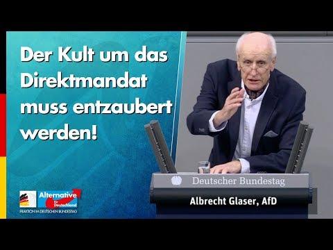 Der Kult um das Direktmandat muss entzaubert werden! - Albrecht Glaser - AfD-Fraktion im Bundestag