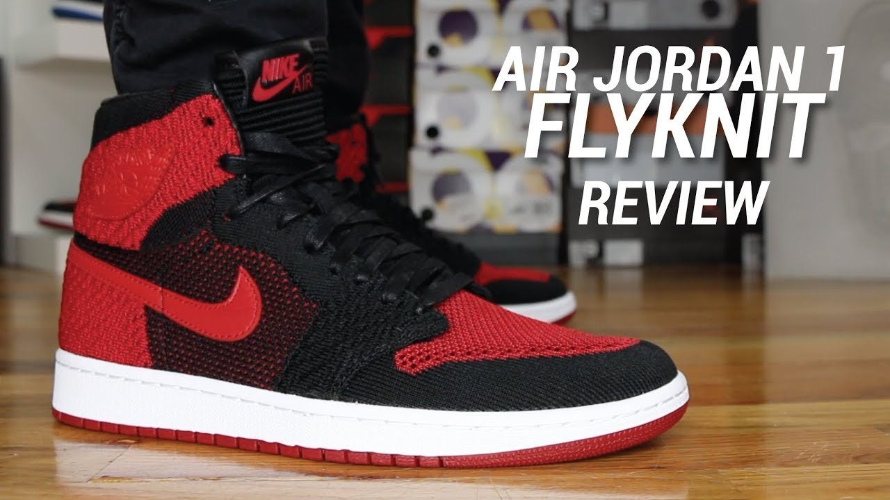 41619e7e793 AIR JORDAN 1 HI FLYKNIT BRED REVIEW - YouTube