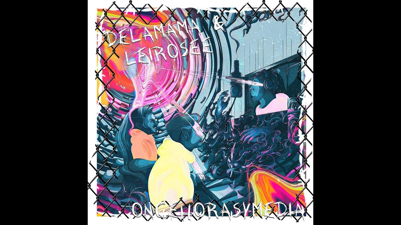 Download DELAMAMA- 1130 (feat COLLADO) (Prod.LEIROSEE)