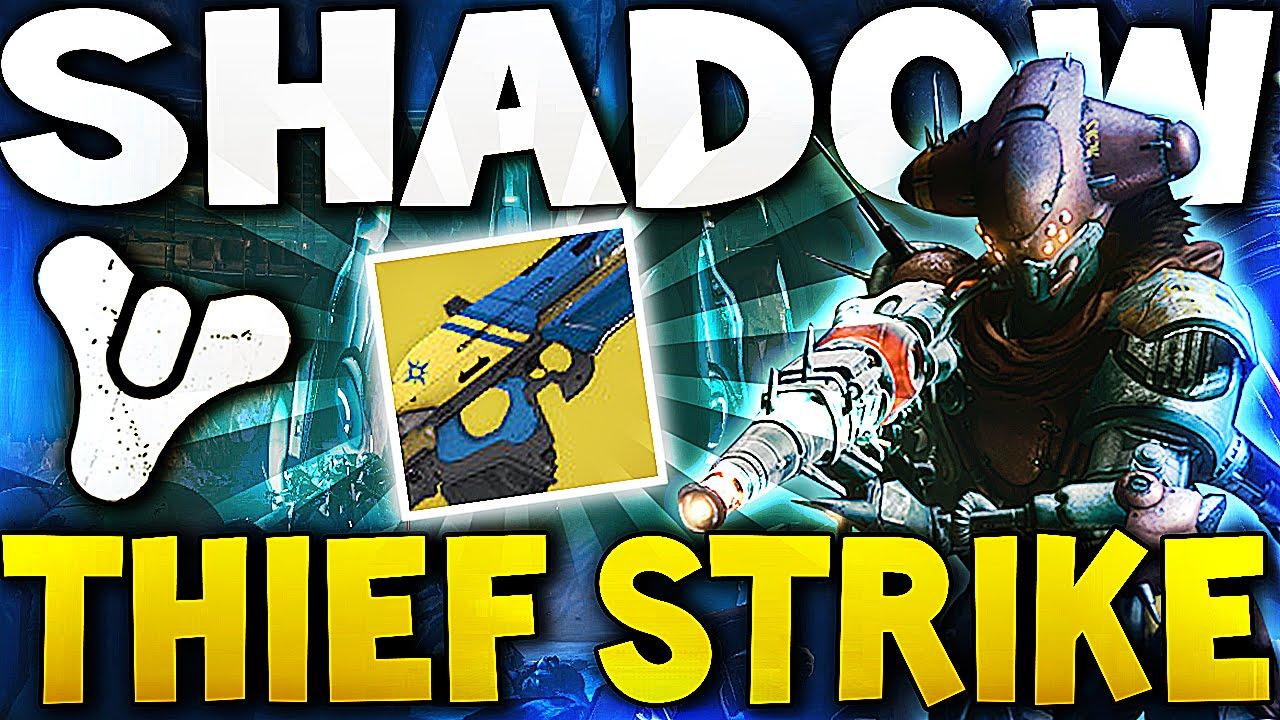 the shadow thief strike