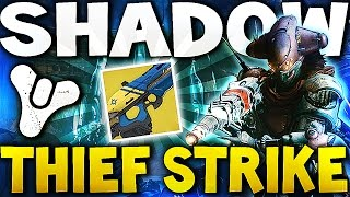 Destiny - THE SHADOW THIEF STRIKE ! (House of Wolves)