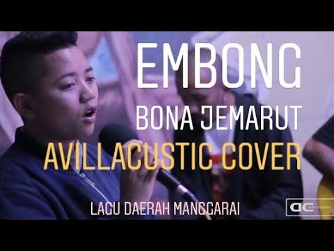 Embong-bona (lagu Daerah Manggarai) || Avillacustic Cover