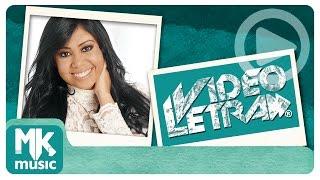 Gisele Nascimento - Janelas da Alma - COM LETRA (VideoLETRA® oficial MK Music)