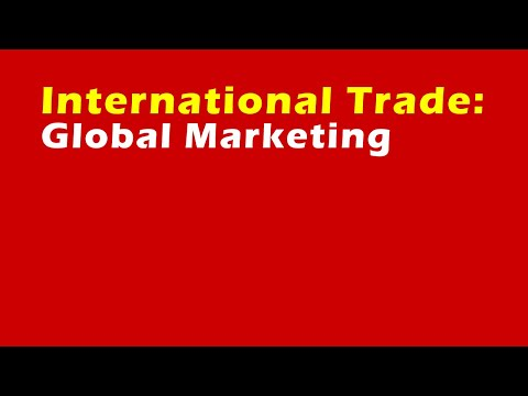 International Trade: Global Marketing