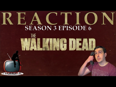 The Walking Dead S03E06 'Hounded' Reaction/Review