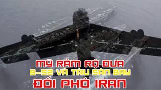 Mỹ rầm rộ đưa B 52 và tàu sân bay đối phó Iran