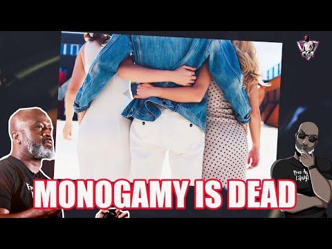 Monogamy Is (As Good As) Dead