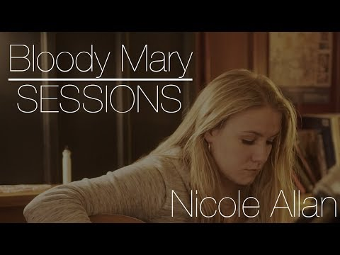 Bloody Mary Sessions #1 - Nicole Allan