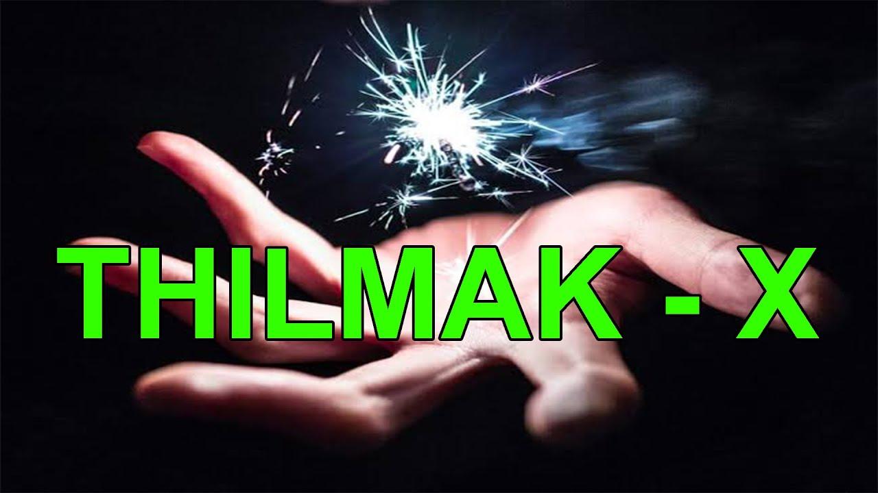 Thilmak  - X