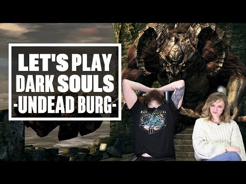 Let's Play Dark Souls Episode 1 - OH GOD WE'RE RUSTY