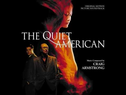 Craig Armstrong - The Quiet American